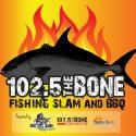 102.5 Bone Fishing Slam and BBQ Festival