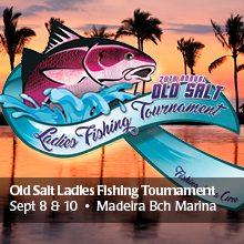 Old Salt Ladies Fishing Tournament