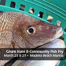 Grunt Hunt Fishing Tournament and Fish Fry