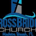 Easter Service: Cross Bridge Church